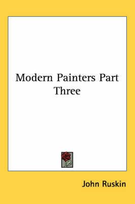 Modern Painters Part Three by John Ruskin