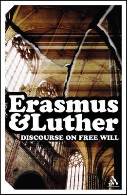 Discourse on Free Will by Desiderius Erasmus