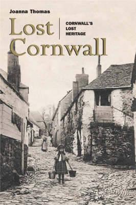 Lost Cornwall by Joanna Thomas image