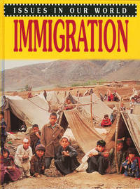 Issues in Our World: Immigration by Ruth Wilson image