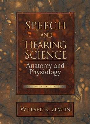 Speech and Hearing Science by Willard R. Zemlin image