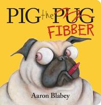 Pig the Fibber by Blabey