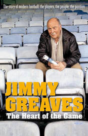 The Heart Of The Game by Jimmy Greaves image