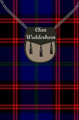Clan Wedderburn Tartan Journal/Notebook by Clan Wedderburn
