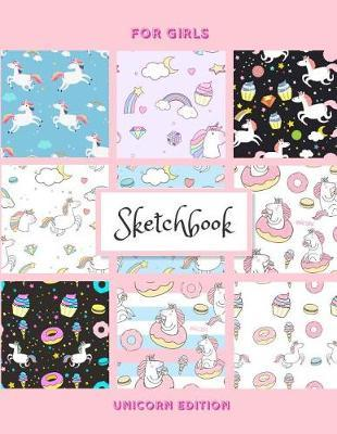Sketchbook For Girls, Unicorn Edition by Sheila Smith
