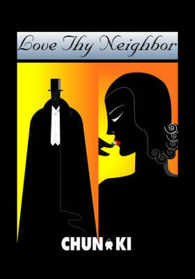 Love Thy Neighbor by Chun Ki image