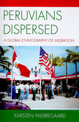 Peruvians Dispersed by Karsten Paerregaard