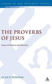 The Proverbs of Jesus by A.P. Winton image