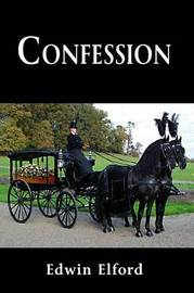 Confession by Edwin Elford