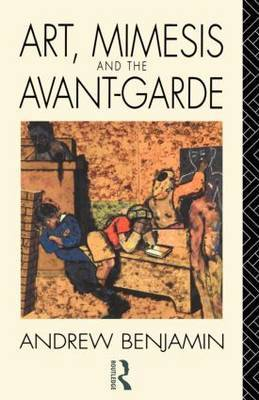 Art, Mimesis and the Avant-Garde by Andrew Benjamin image