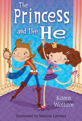 The Princess and the He by Karen Wallace image