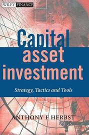 Capital Asset Investment by Anthony F. Herbst
