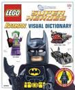 LEGO Batman Visual Dictionary (with exclusive Minifigure!) by Daniel Lipkowitz