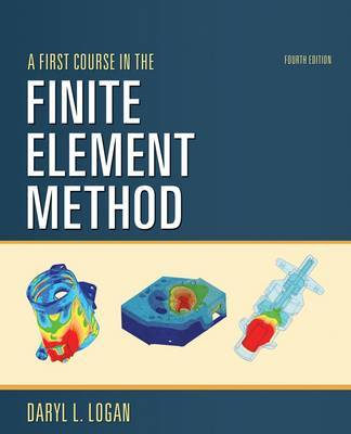 A First Course in the Finite Element Method by Daryl L Logan image