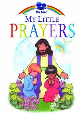 My Little Prayers by Brenda Ward image