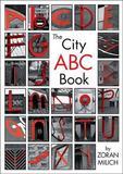The City ABC Book by Zoran Milich