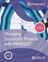 Managing successful projects with PRINCE2 by Nigel Bennett