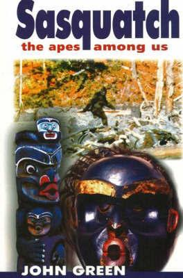 Sasquatch, 2nd Edition by John Green