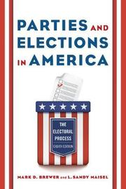 Parties and Elections in America by Mark D. Brewer image