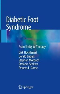 Diabetic Foot Syndrome by Dirk Hochlenert