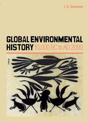 Global Environmental History by I.G. Simmons image