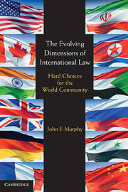 The Evolving Dimensions of International Law by John F. Murphy image