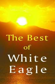 "The Best of White Eagle by ""White Eagle"""