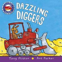 Dazzling Diggers by Tony Mitton image