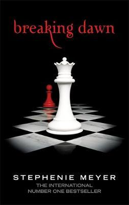 Breaking Dawn: Twilight Saga #4 by Stephenie Meyer