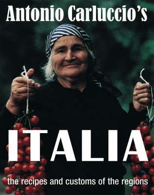 Antonio Carluccio's Italia by Antonio Carluccio