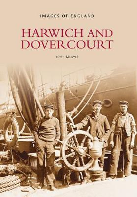 Harwich and Dovercourt by John Mowle