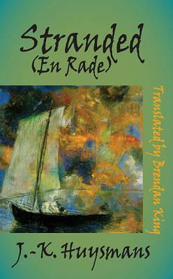 Stranded (En Rade) by J.K. Huysmans