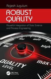 Robust Quality by Rajesh Jugulum