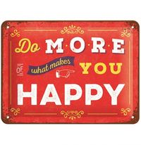 Nostalgic Art: Tin Sign - What Makes You Happy