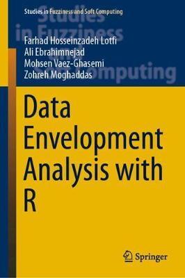 Data Envelopment Analysis with R by Farhad Hosseinzadeh Lotfi
