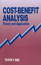 Cost-benefit Analysis: Theory and Application by Tevfik F. Nas image