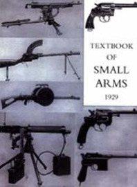 Textbook for Small Arms 1929 by Office 1929 War Office 1929 image