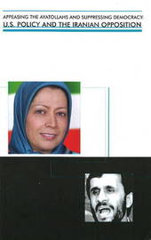 Appeasing the Ayatollahs and Suppressing Democracy by Raymond Tanter image