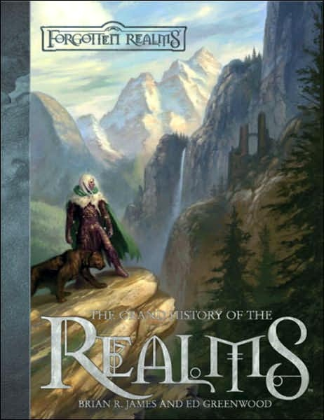 Forgotten realms: The Grand History of the Realms by Ed Greenwood