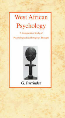 West African Psychology by Geoffrey Parrinder