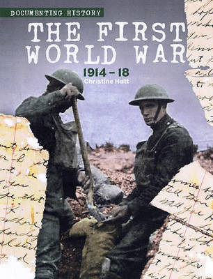 The First World War by Christine Hatt