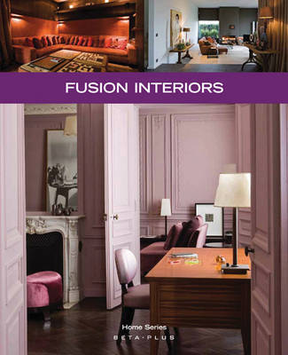 Fusion Interiors by Wim Pauwels