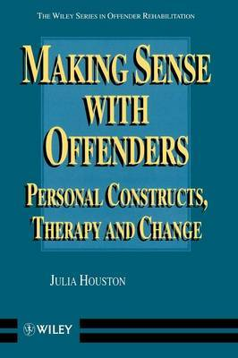 Making Sense with Offenders by Julia Houston