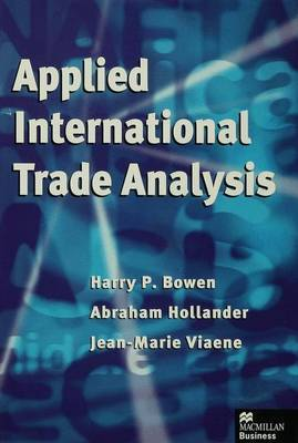 Applied International Trade Analysis by Harry P. Bowen