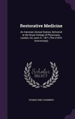 Restorative Medicine by Thomas King Chambers