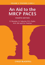 An Aid to the MRCP PACES, Volume 2 by Dev Banerjee