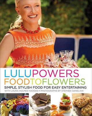 Lulu Powers Food to Flowers by Lulu Powers image