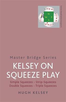 Kelsey On Squeeze Play by Hugh Kelsey