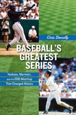 Baseball's Greatest Series by Chris Donnelly image