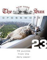 The New York Sun Crosswords: 72 Puzzles from the Daily Paper image